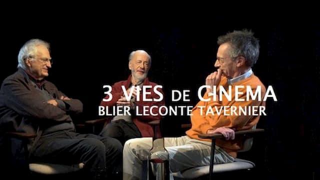 Blier, Tavernier, Leconte : 3 vies de cinéma