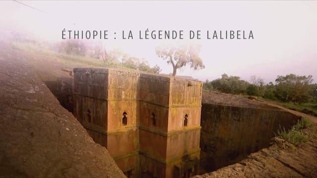 """""""Ethiopie - La légende de Lalibela"""", un film de Nathalie Laville et Agnès Molia"""