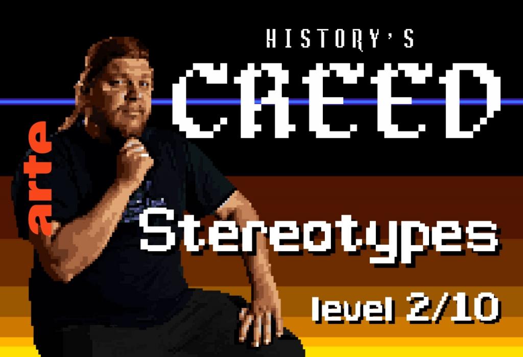 Épisode 2 – STEREOTYPES   L'histoire, c'est bien pratique pour camper un décor, à condition qu'elle soit très simple. Pourquoi autant de clichés dans les jeux vidéo ?