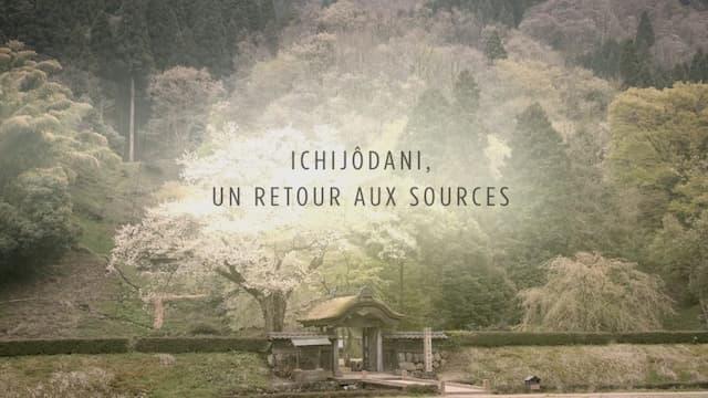 """""""Ichijôdani, un retour aux sources"""", un film de Raphaël Licandro et Agnès Molia"""