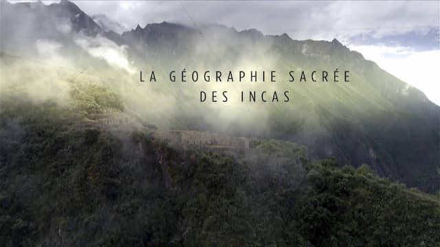 La géographie sacrée des Incas