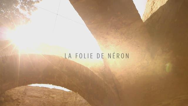 """""""La folie de Néron"""", un film de Agnès Molia et Nathalie Laville"""