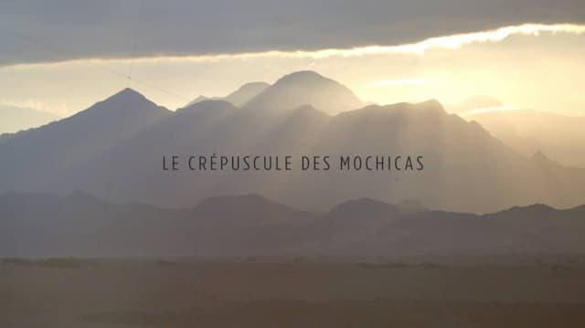 « Le crépuscule des Mochicas », un film d'Agnès Molia