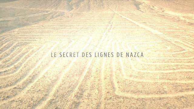 """""""Le secret des lignes de Nazca"""", un film de Jacques Plaisant et Agnès Molia"""