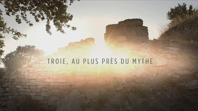 """""""Troie, au plus près du mythe"""" un film de Anne Richard et Agnès Molia"""