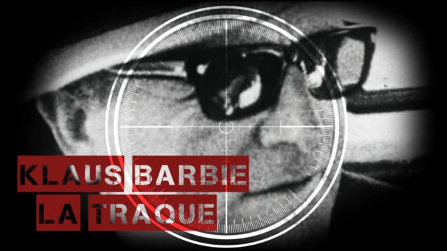 Klaus Barbie, la traque - sélectionné au festival de films d'histoire de Pessac
