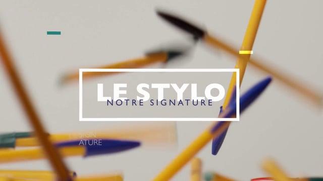 Le Stylo : notre signature